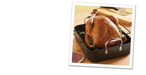 Roasting Pan with Rack You've never seen a more perfect roasting pan! The pan and rack are both nonstick to allow superior cooking without a mess—it even has two spouts for left- and right-handed pouring. The rack elevates the meat to allow for more consistent and even cooking, and then pan is big enough to roast a 20 pound turkey. This roasting pan is sure to be the star of your Thanksgiving meal prep!