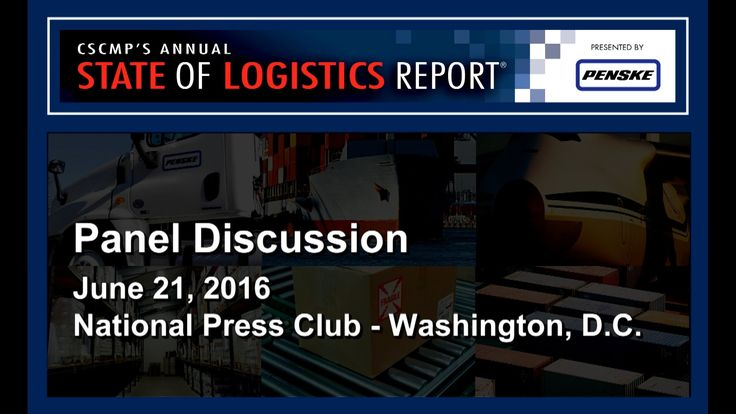 2016 CSCMP State of Logistics Report Panel Q&A – Part 2 of 2 #supplychain #logistics #scm #economy #transportation