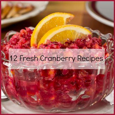12 Fresh Cranberry Recipes | MrFood.com