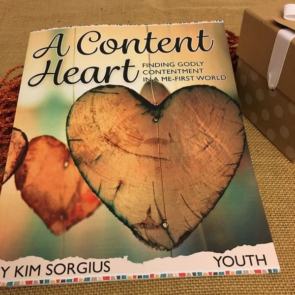 A Content Heart: Finding Godly Contentment in a Me-First World
