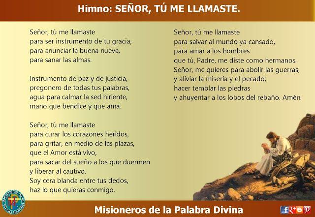MISIONEROS DE LA PALABRA DIVINA: HIMNO LAUDES - SEÑOR, TÚ ME LLAMASTE