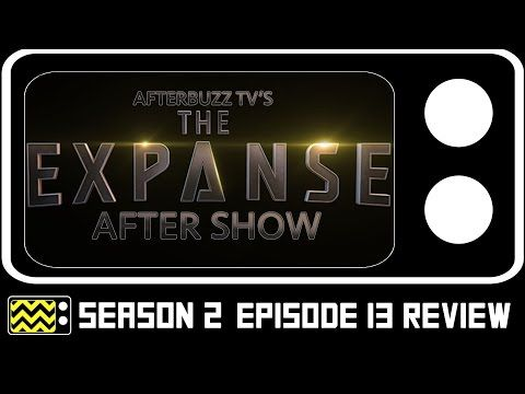 Check this out on Afterbuzz TV caught sometime with Cas Anvar and Wes Chatham to chat about The Expanse Season 2 Episode 13 review.