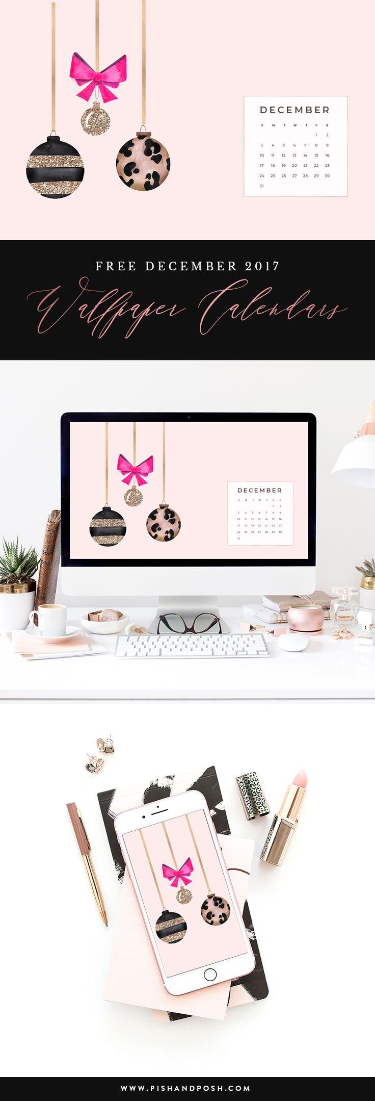 Free December 2017 Wallpaper Calendars | Pish and Posh Designs