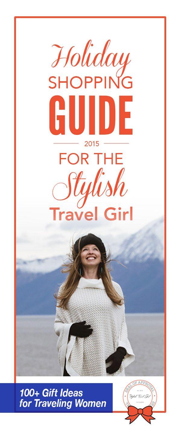 100+ Gift Ideas for Traveling Women - Stylish Travel Girl's Holiday Shopping Guide on StylishTravelGirl.com
