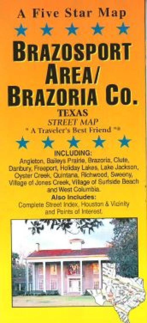 Brazosport and Brazoria County, Texas by Five Star Maps, Inc.