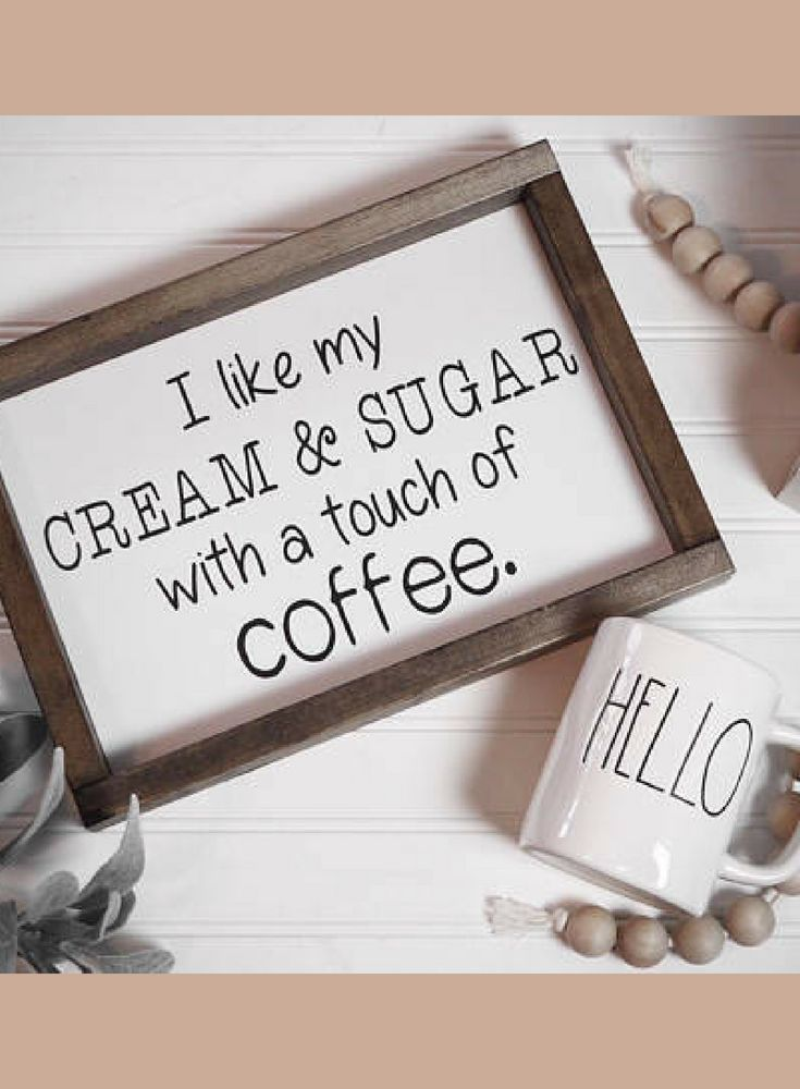 Haha So Me I Like My Cream And Sugar With A Touch Of