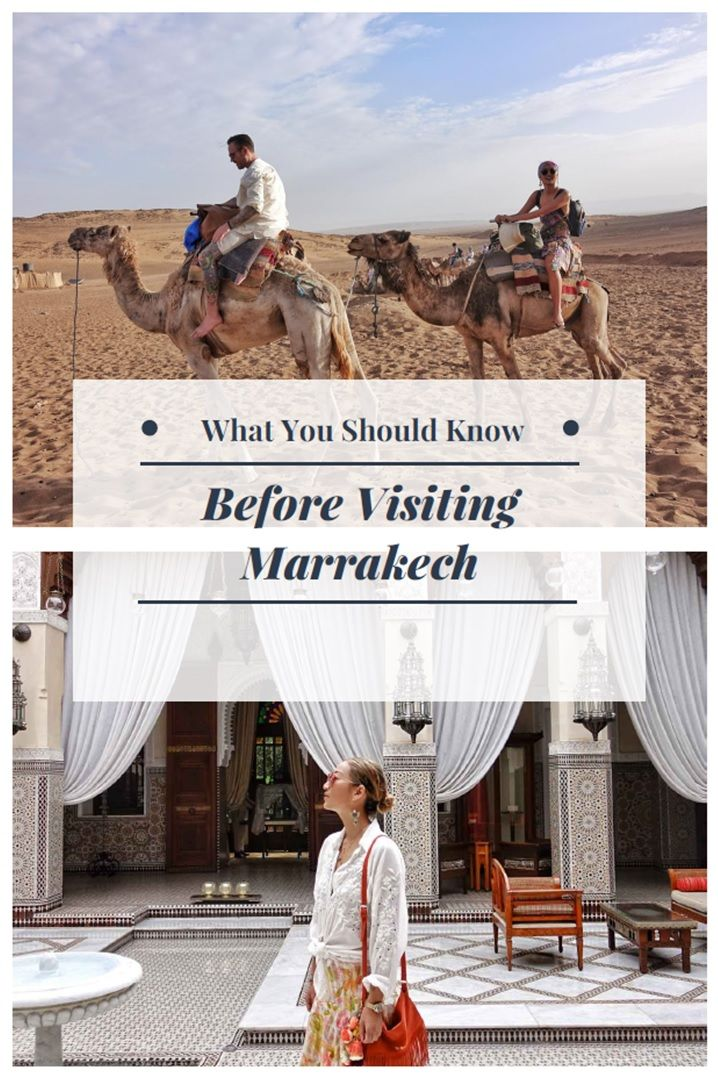 If you're thinking of visiting Marrakech for the first time then here is what you should know.