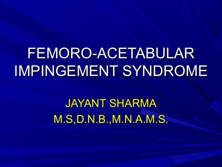 Femoro acetabular impingement syndrome by Jayant Sharma via slideshare--- Radiology measurements