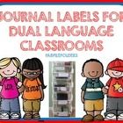 These labels are great for dual language classrooms. This is a collection of 6 journal labels, 1 homework label and 2 blank labels. You can add jo...