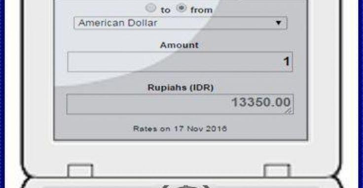 Cara Cepat Mengetahui Kurs Dollar ke Rupiah Hari ini