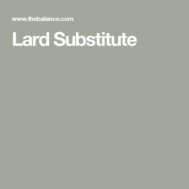 Lard Substitute