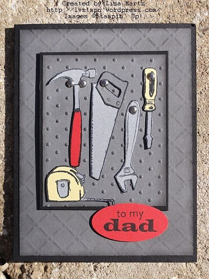 """Great """"guy"""" card.  Love how it looks like the tools are hung up on a peg board.  Gonna CASE this one.  From Lisa Martz."""