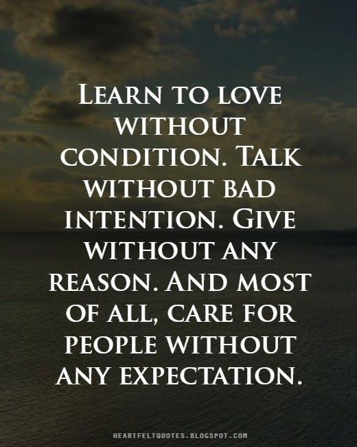 Learn To Love Without Condition.