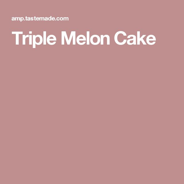 1000+ ideas about Melon Cake on Pinterest | Watermelon Cakes, Mini ...