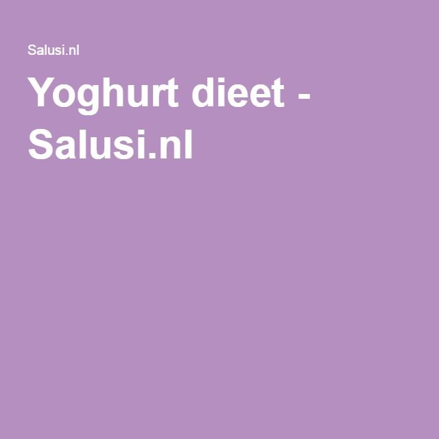 Yoghurt dieet - Salusi.nl