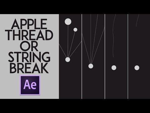 Apple Ad Thread/String Break Effect Tutorial || After