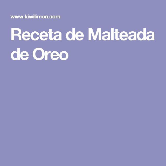 Receta de Malteada de Oreo