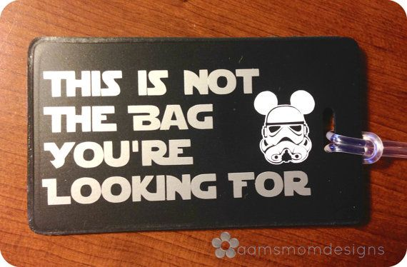 """Diz Star Trooper """"Not the Bag You're Looking For"""" Luggage Tag"""