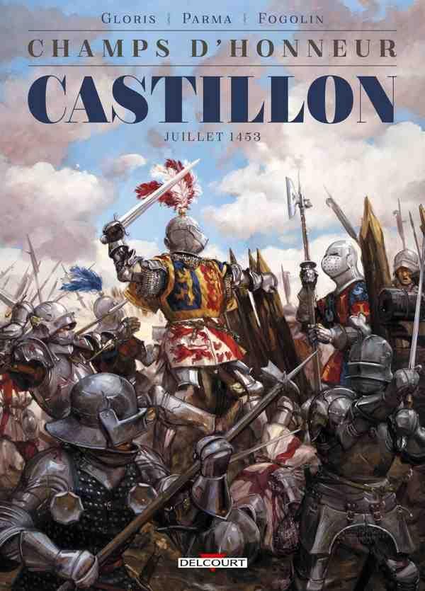 Castillon : la victoire de Charles VII contre Henri VI, Talbot et les Gascons