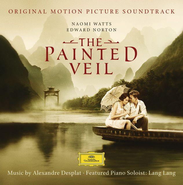 The Painted Veil Album By Lang Lang Prague Symphony Orchestra Alexandre Desplat Spotify The Painted Veil Album Veil