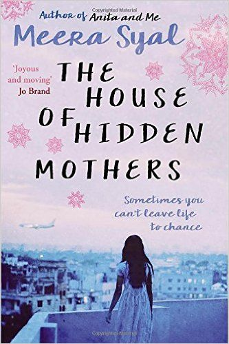 The House of Hidden Mothers: Meera Syal. I really enjoyed this. Thought-provoking and I found the India part of the story fascinating.