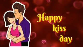 Happy Kiss Day Whatsapp Status Video Download - Wvideos.in