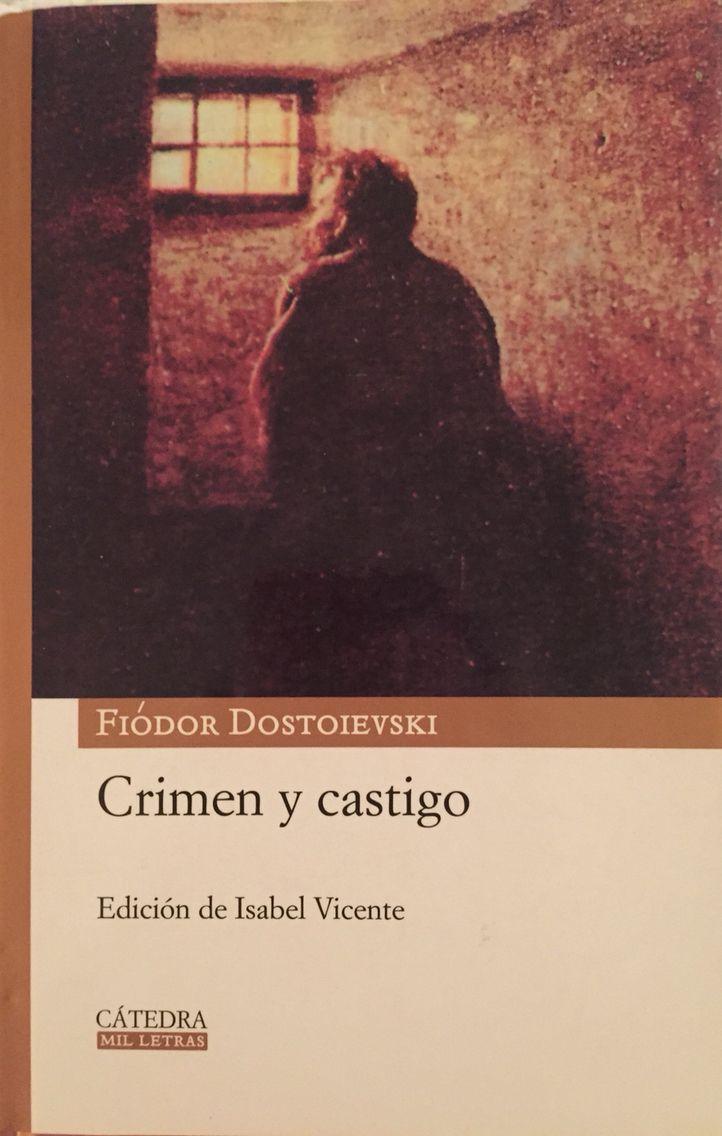 Crimen y Castigo Clásico imperdible de leer!!! Próximo libro Club de lectura. Fiodor Dostoievsky