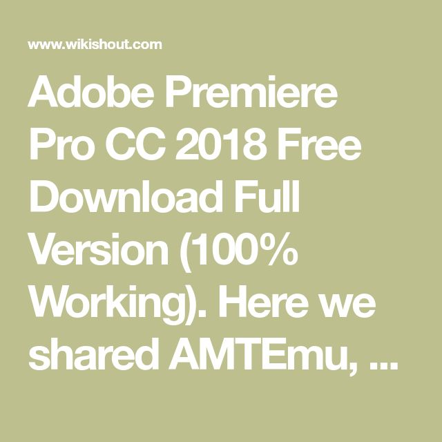 how to download adobe premiere pro cc 2018 for free full version