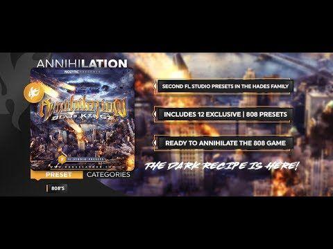 Loops and Beats: Annihilation (FL Studio 808 Presets) | Music