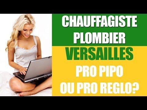 ▶ Bon Chauffagiste/Plombier Versailles 78000 [Tarifs et Devis] ?|STOP au PIPO ! Evitez un fiasco - YouTube
