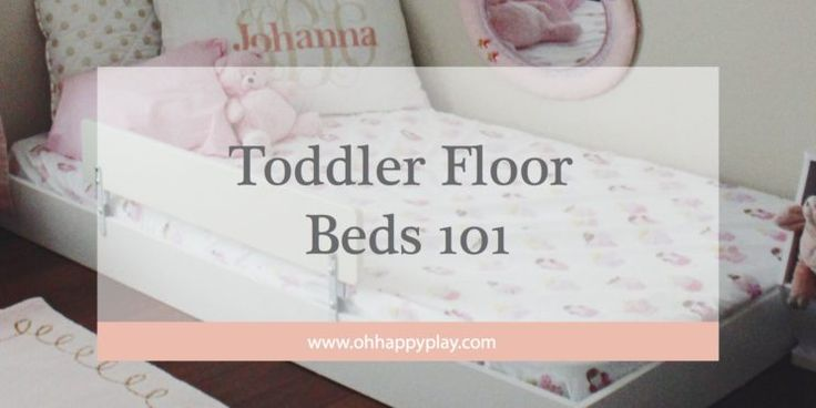 1000 Ideas About Toddler Floor Bed On Pinterest