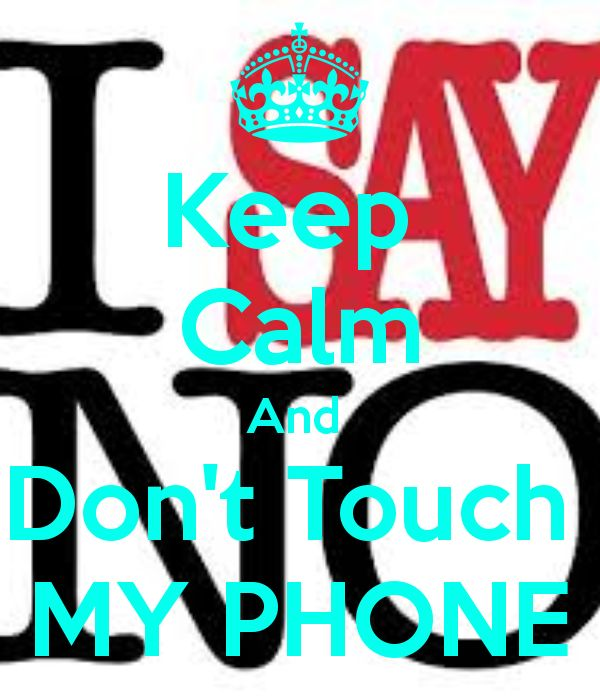 Dont Touch My Phone Wallpaper Zedge: 62 Best Funny Don't Touch Phone Images On Pinterest