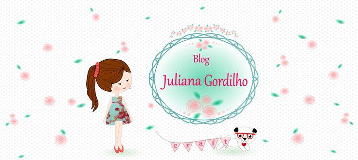 Juliana Gordilho - Blog: Juliana Gordilho