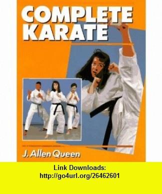 Complete Karate (9780806986791) J. Queen , ISBN-10: 0806986794  , ISBN-13: 978-0806986791 ,  , tutorials , pdf , ebook , torrent , downloads , rapidshare , filesonic , hotfile , megaupload , fileserve