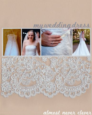*Fabulous wedding scrapbook idea!! Wedding dress scrapbook page layout.