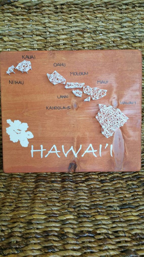Check out this item in my Etsy shop https://www.etsy.com/listing/223034372/hawaii-state-map-string-art-plaque-shelf