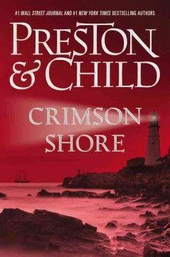 Crimson shore / Douglas Preston & Lincoln Child.