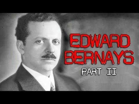 Edward Bernays 2: Selling War - Stuff They Don't Want You To Know (+play...