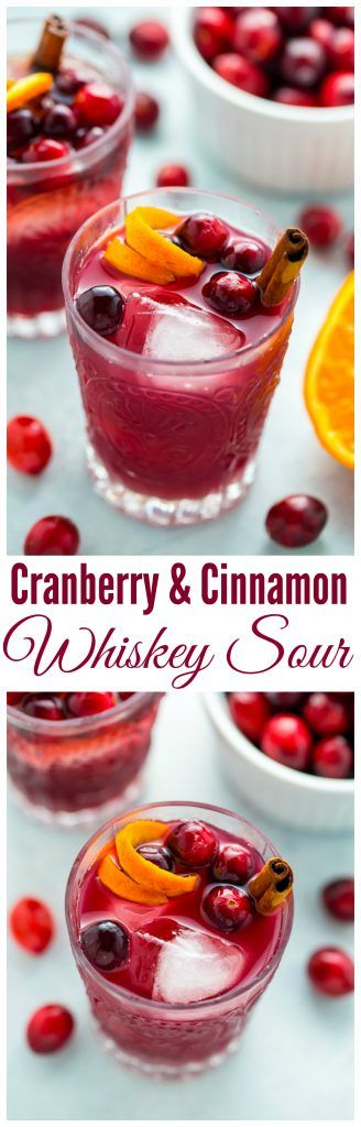 Cranberry Cinnamon Whiskey Sour Ingredients: 2 cups fresh cranberries  Coupons 2 cups water 2 cups sugar 2 cinnamon sticks 3/4 cup bourbon or whiskey 1/2 cup lemon juice 1/4 cup orange juice 1/4 cup lime juice Ice cubes & cocktail shaker for mixing