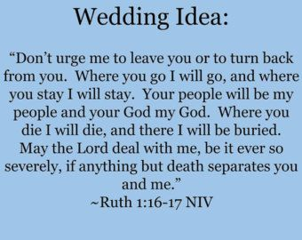Ruth 1 16 17 Marriage | STEP THREE, Ruth 1:16-17 NIV Weddin g Scripture Selection for ...
