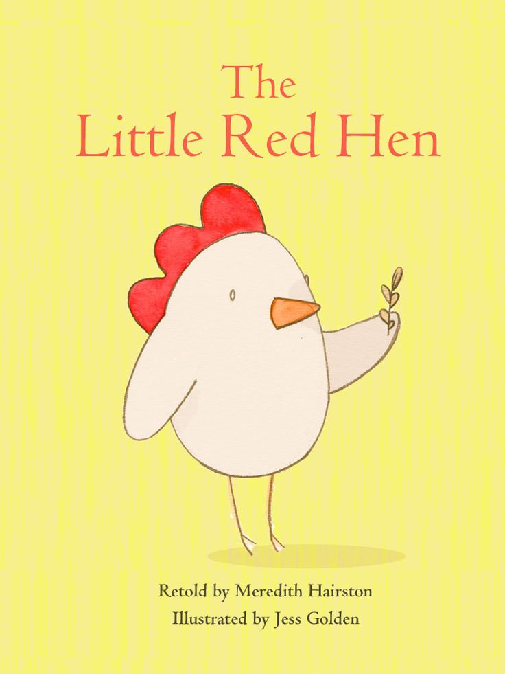 The Little Red Hen (An Old Folk Tale)