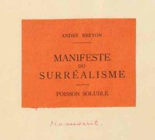 Manifesto Surrealista, opera di Andrè Breton-1924 ad opera di Andrè Breton