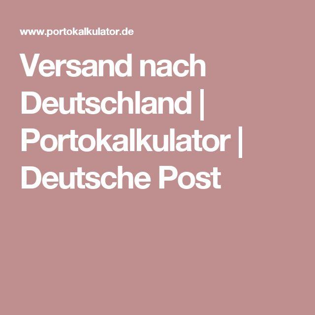 Versand nach Deutschland | Portokalkulator | Deutsche Post