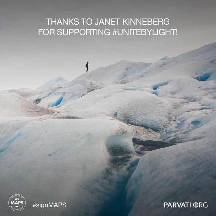 Gratitude to Janet Kinneberg for supporting unitebylight at parvati.org!   Since our inception two years ago, Parvati.org has been self-funded and 100% volunteer-driven. Our goal is to realize MAPS: the Marine Arctic Peace Sanctuary by the end of 2018. The planet can't wait.  If you have not already, please sign the MAPS petition!