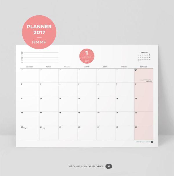 Planner 2017 - Mensal, Semanal, Diário e mais - Não Me Mande FloresNão Me Mande Flores