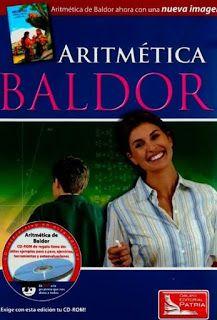Aritmetica de baldor - nueva imagen 2015 - descargar gratis :  http://geolibrospdf.blogspot.com.ar/2015/12/aritmetica-de-baldor-nueva-imagen-2015.html