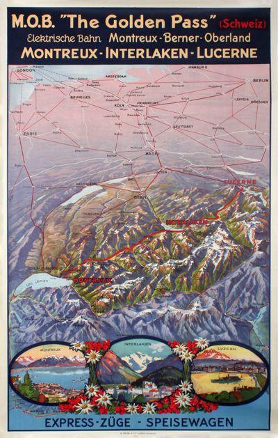 M.O.B. The Golden Pass. Montreux - Interlaken - Lucerne