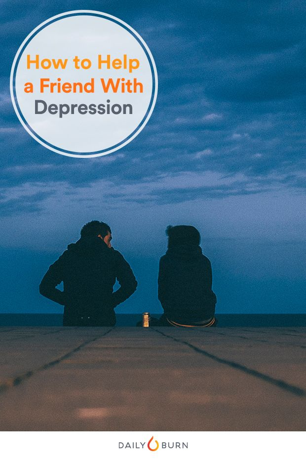 October is Depression Awareness Month, but there's no bad time to help a friend in need. If you spot signs of depression, here's what experts recommend.      via @dailyburn