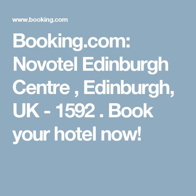 Booking.com: Novotel Edinburgh Centre , Edinburgh, UK - 1592 . Book your hotel now!