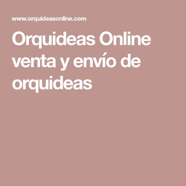 Orquideas Online venta y envío de orquideas